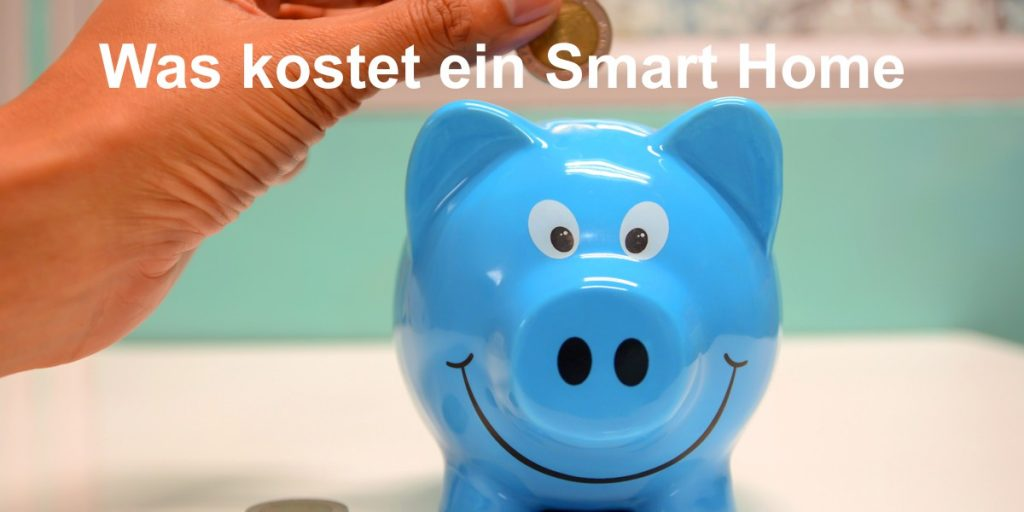 Was kostet ein Smart Home